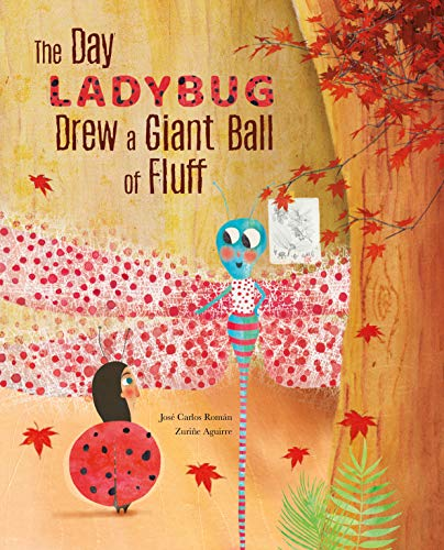 The Day Ladybug Drew a Giant Ball of Fluff (English Edition)