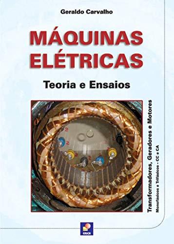 Máquinas elétricas: Teoria e ensaios