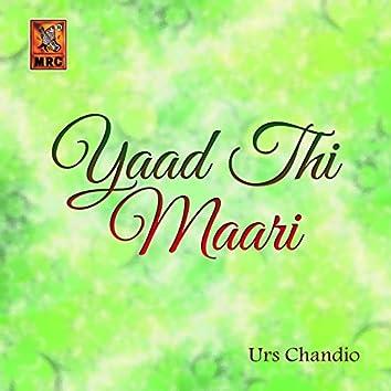Yaad Thi Maari