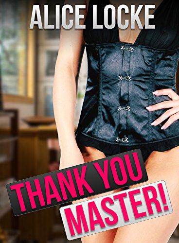 Thank You, Master!: (Bimbo, BDSM) (Bimbo Harem Book 14) (English Edition)
