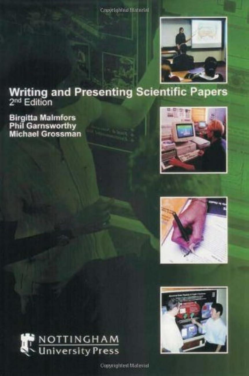 残酷所持アレキサンダーグラハムベルWriting and Presenting Scientific Papers: 2nd edition (English Edition)