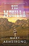 The Mesilla: Two Valleys Saga: Book One (English Edition)