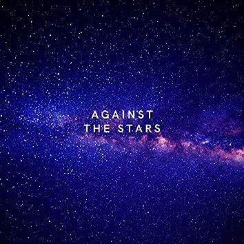 Against the Stars