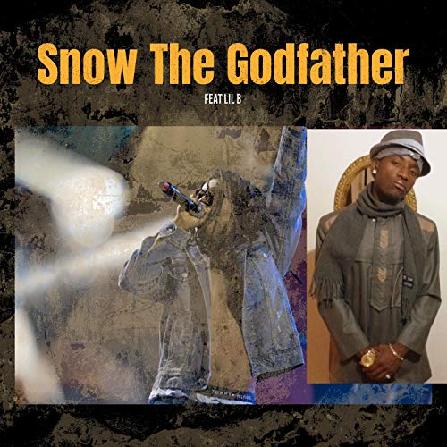 Snow The Godfather  [feat. Lil B] [Explicit]