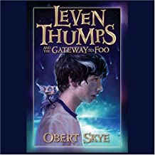 Leven Thumps and the Gateway to Foo: Book One