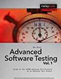 Advanced Software Testing - Vol. 1: Guide to the ISTQB Advanced Certification as an Advanced Test Analyst (Rockynook Computing) 1st edition by Black, Rex (2008) Paperback