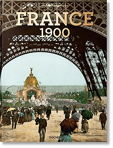 France Around 1900. A Portrait in Color (Extra large)