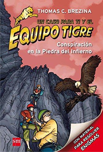 Conspiración en la Piedra del Infierno (Equipo tigre)