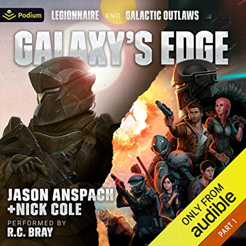 Galaxy's Edge Audiobook By Jason Anspach, Nick Cole cover art
