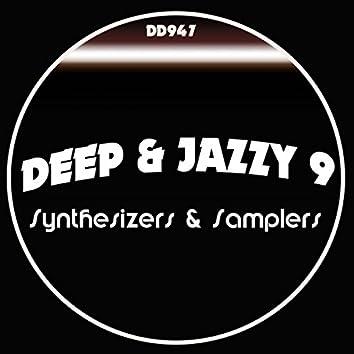 DEEP & JAZZY 9 (Tony Nova Remix)