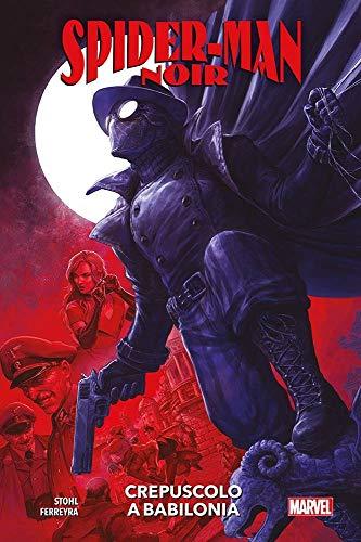 Spider-Man Noir - Crepuscolo a Babilonia - Marvel Collection - Panini Comics - ITALIANO