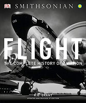 Flight: The Complete History of Aviation by DK