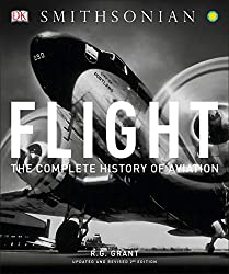 Image: Flight: The Complete History of Aviation, by R.G. Grant (Author). Publisher: DK; Updated, Revised edition (May 2, 2017)