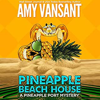 Pineapple Beach House: A Pineapple Port Mystery audiobook cover art