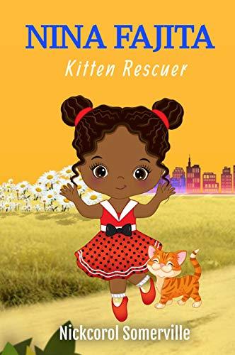 Nina Fajita : Kitten Rescuer (English Edition)