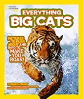Everything: Big Cats