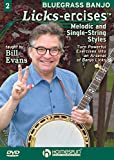 Bluegrass Banjo Licks-ercises DVD#2- Melodic and Single-String Styles