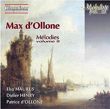 Ollone: Mélodies, Vol. 2