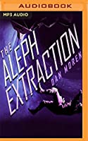 The Aleph Extraction (Galactic Cold War)