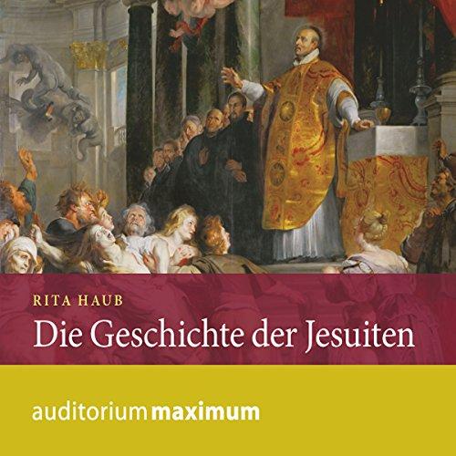 Die Geschichte der Jesuiten audiobook cover art