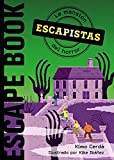 Escapistas: La mansión del horror