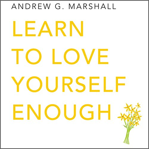 Learn to Love Yourself Enough audiobook cover art