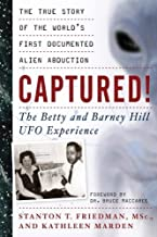 [Stanton T. Friedman] Captured! The Betty and Barney Hill UFO Experience: The True Story of The World's First Documented Alien Abduction-Paperback