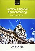 Criminal Litigation and Sentencing (Bar Manuals)