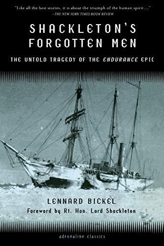 Shackleton's Forgotten Men: The Untold Tragedy of the Endurance Epic (Adrenaline Classics (Paperback))