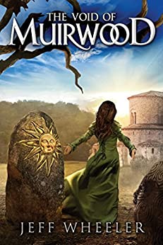 The Void of Muirwood (Covenant of Muirwood Book 3) by [Jeff Wheeler]