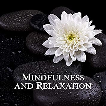 Mindfulness and Relaxation – Meditation and Yoga Music Background