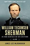 William Tecumseh Sherman: In the Service of My Country: A Life