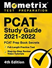 PCAT Study Guide 2021-2022: PCAT Prep Book Secrets, Full-Length Practice Test, Step-by-Step Review Video Tutorials: [4th Edition]