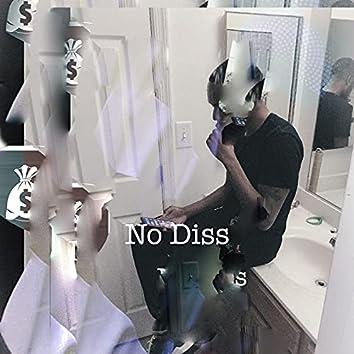 No Diss