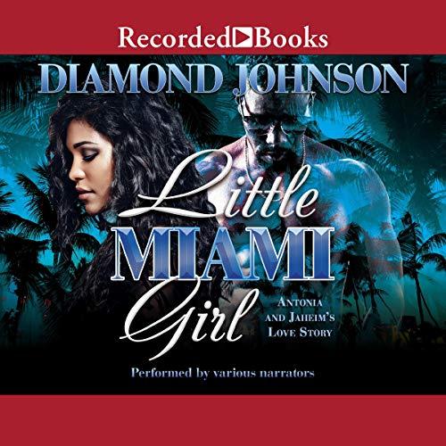 Little Miami Girl: Antonia and Jaheim's Love Story (Little Miami Girl, Book 1)