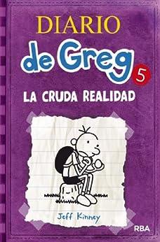 Diario de Greg #5. La cruda realidad PDF EPUB Gratis descargar completo
