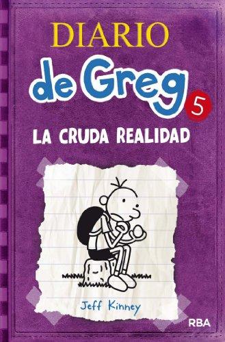 Diario de Greg #5. La cruda realidad