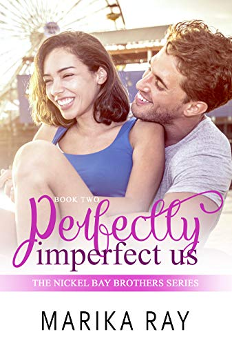 Perfectly Imperfect Us (Nickel Bay Brothers Book 2)