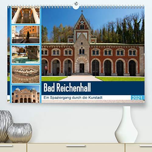 Bad Reichenhall (Premium, hochwertiger DIN A2 Wandkalender 2021, Kunstdruck in Hochglanz)