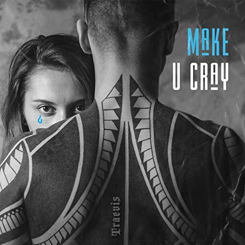 Make U Cray
