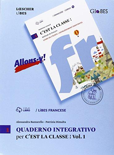 C'est la classe! Méthode de français. Quaderno integrativo LiBES. Per la Scuola media. Con e-book. Con espansione online: 1