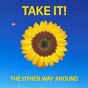 Take It!