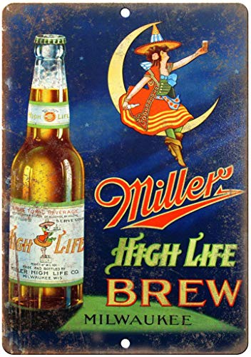 Unique Wall Decor Metal Poster Wall Plaque 12x16Inch,Miller High Life Milwaukee Beer E329,Quote Metal Signs Vintage Man Cave Garage Sign Bar Sign Vintage Chic Style Decorative Old Home Decor