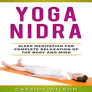 Yoga Nidra: Sleep Meditation for Complete Relaxation of the Body and Mind audiobook cover art