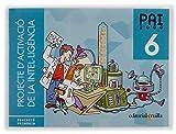 Projecte d'Activació de la Intel·ligència. PAI 2000. 6 Educació Primària - 9788466107143