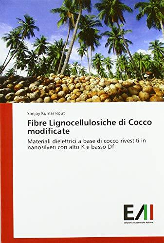 Rout, S: Fibre Lignocellulosiche di Cocco modificate