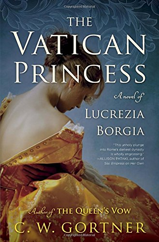 Image of The Vatican Princess: A Novel of Lucrezia Borgia