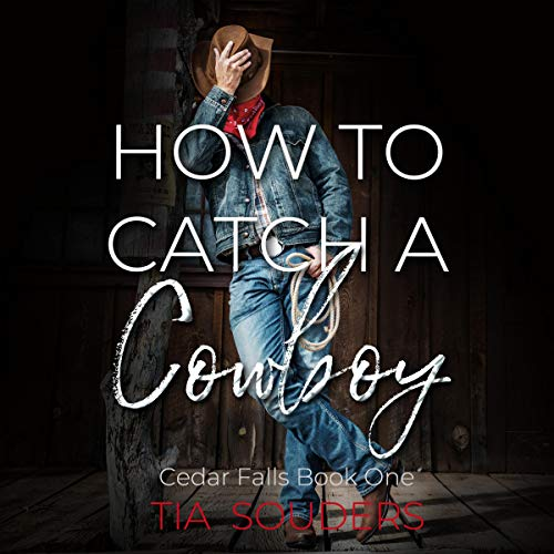 How to Catch a Cowboy: A Montgomery Brothers Novel  By  cover art