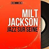 Milt Jackson(ミルト・ジャクソン)feat. Barney Wilen(バルネ・ウィラン)/ Ménilmontant