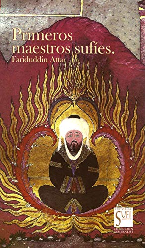 Primeros maestros sufíes (Spanish Edition)